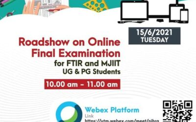 Roadshow on Online Final Examination for FTIR and MJIIT UG & PG Students