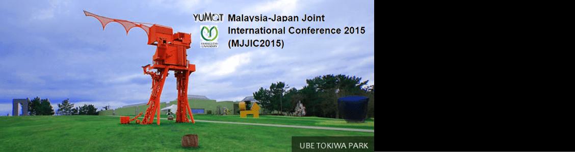 Malaysia-Japan Joint International Conference 2015 (MJJIC2015)